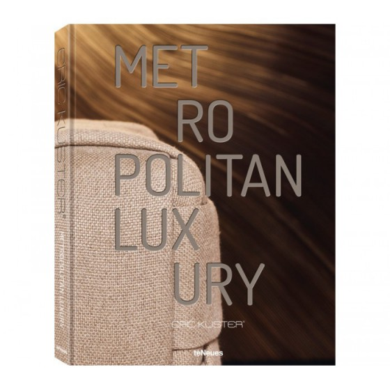 Eric Kuster Boek Metropolitan Luxury Interior Design Vol. 2